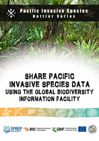 Share Pacific invasive species data using the Global Biodiversity Information Facility (GBIF)