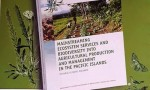 The Value of Ecosystem Services and Biodiversity in Agriculture in the Pacific