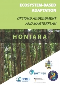 Ecosystem-based adaptation options assessment and masterplan for Honiara, Solomon Islands