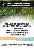 Échange de données sur les espèces envahissantes du Pacifique dans le cadre du Système mondial d'information sur la biodiversité (GBIF)