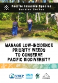 Manage low-incidence priority weeds to conserve Pacific biodiversity - battler series