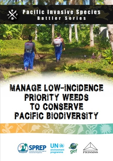 Manage low-incidence priority weeds